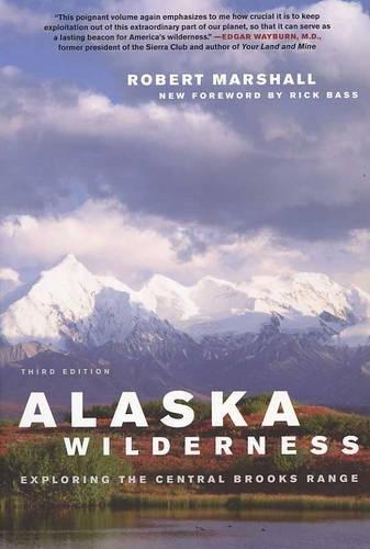 9780520244986: Alaska Wilderness: Exploring the Central Brooks Range