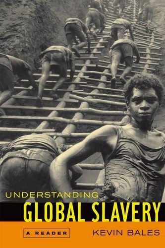 9780520245068: Understanding Global Slavery: A Reader