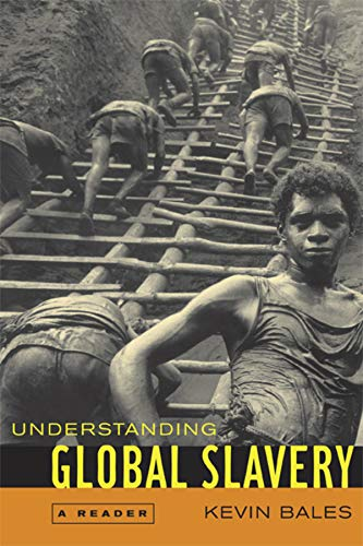 Understanding Global Slavery: A Reader (0520245075) by Kevin Bales