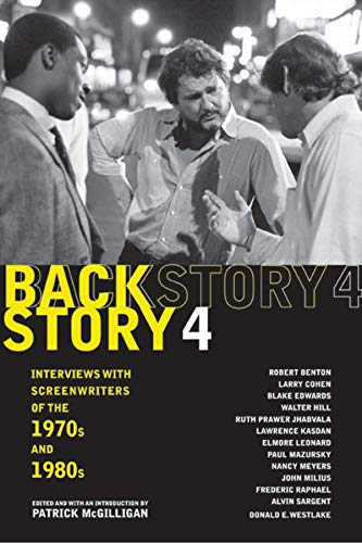 9780520245181: Backstory 4: Interviews with Screenwriters of the 1970s and 1980s (Backstory (Paperback))