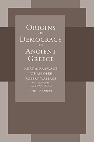 Origins of Democracy in Ancient Greece: Raaflaub, Kurt A., Ober, Josiah, Wallace, Robert