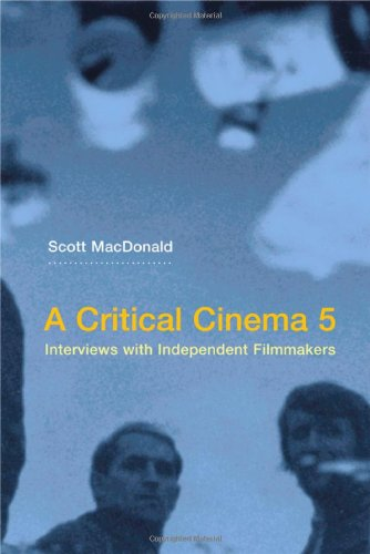 9780520245945: A Critical Cinema: Interviews with Independent Filmmakers