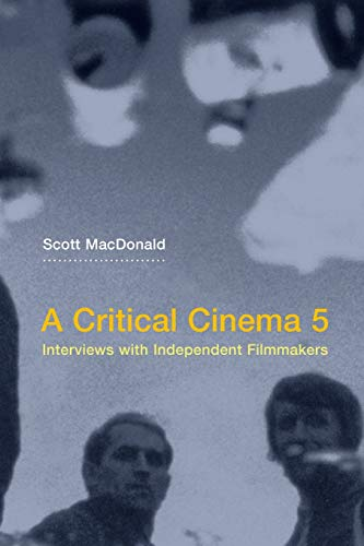 9780520245952: A Critical Cinema 5: Interviews with Independent Filmmakers: No. 5