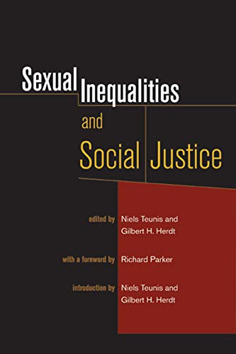 Sexual inequalities and social justice.: Teunis, Niels & Gilbert H. Herdt (eds.)