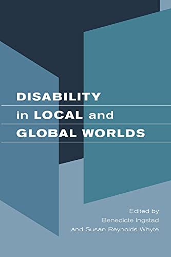 9780520246171: Disability in Local and Global Worlds