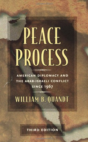9780520246317: Peace Process: American Diplomacy And The Arab-Israeli Conflict Since 1967