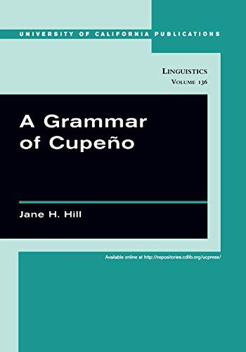 9780520246379: A Grammar of Cupeño (UC Publications in Linguistics)