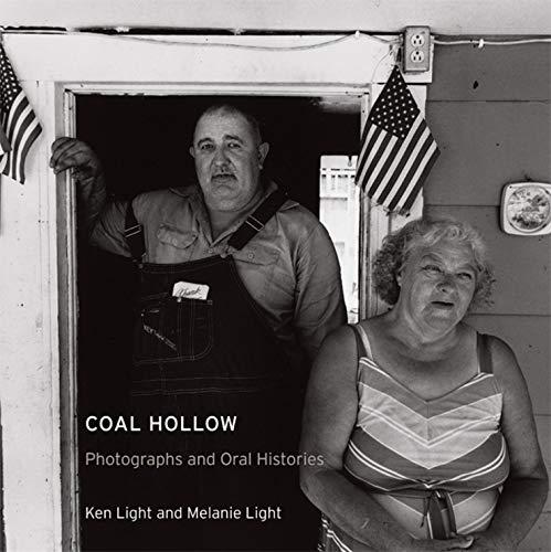 9780520246546: Coal Hollow: Photographs and Oral Histories (Series in Contemporary Photography, Vol. 4)