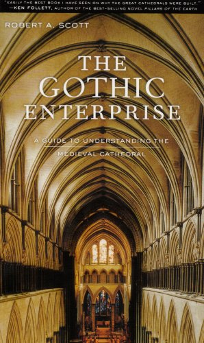9780520246805: The Gothic Enterprise: A Guide to Understanding the Medieval Cathedral