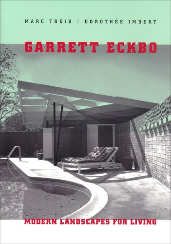 9780520246829: Garrett Eckbo: Modern Landscapes for Living