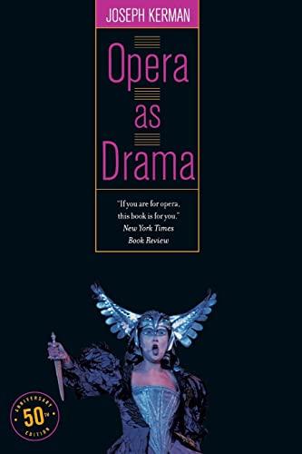 9780520246928: Opera as Drama