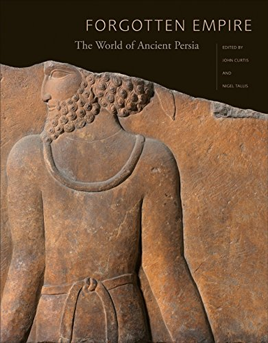 9780520247314: Forgotten Empire: The World of Ancient Persia