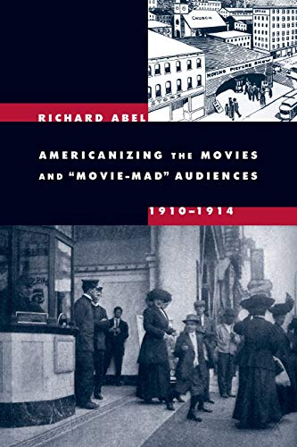 9780520247437: Americanizing the Movies and