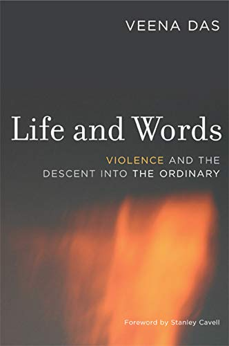 9780520247451: Life and Words: Violence and the Descent into the Ordinary
