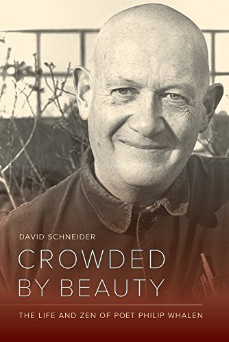 Crowded by Beauty: The Life and Zen of Poet Philip Whalen 9780520247468 Philip Whalen was an American poet, Zen Buddhist, and key figure in the literary and artistic scene that unfolded in San Francisco in th