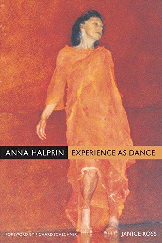 9780520247574: Anna Halprin: Experience As Dance