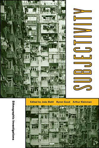 9780520247932: Subjectivity: Ethnographic Investigations (Ethnographic Studies in Subjectivity)