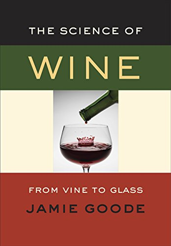 9780520248007: Science of Wine: From Vine to Glass