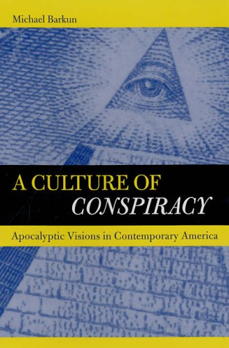 9780520248120: A Culture of Conspiracy: Apocalyptic Visions in Contemporary America (Comparative Studies in Religion and Society)