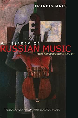 9780520248250: A History of Russian Music: From Kamarinskaya to Babi Yar