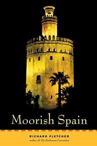 Moorish Spain: Fletcher, Richard