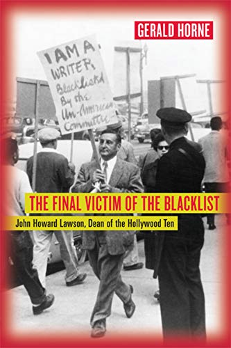 9780520248601: The Final Victim of the Blacklist: John Howard Lawson, Dean of the Hollywood Ten