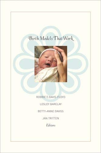9780520248632: Birth Models That Work