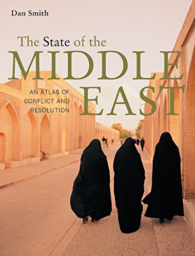 9780520248687: The State of the Middle East: An Atlas of Conflict and Resolution
