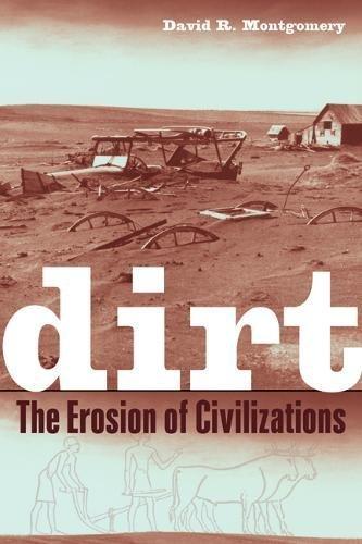 9780520248700: Dirt: The Erosion of Civilizations