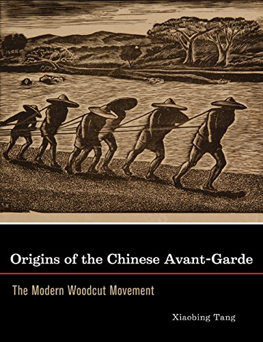 9780520249097: Origins of the Chinese Avant-Garde: The Modern Woodcut Movement