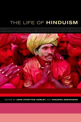 The Life of Hinduism (The Life of: Editor-John Stratton Hawley;