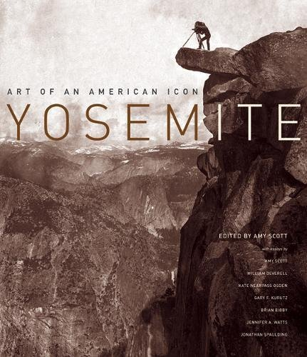 9780520249219: Yosemite: Art of an American Icon