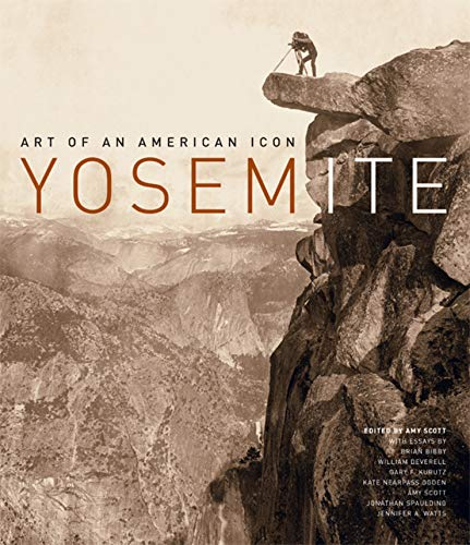 9780520249226: Yosemite: Art of an American Icon