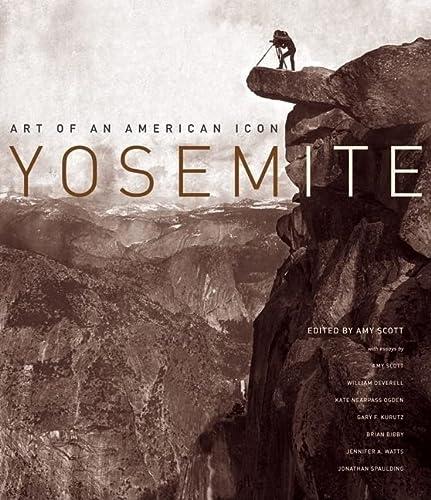 9780520249226: Yosemite: Art of an American Icon