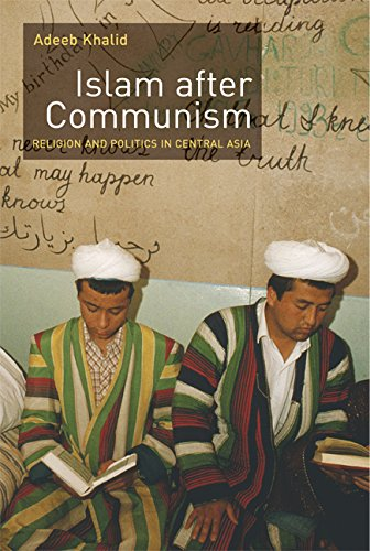 9780520249271: Islam after Communism: Religion and Politics in Central Asia
