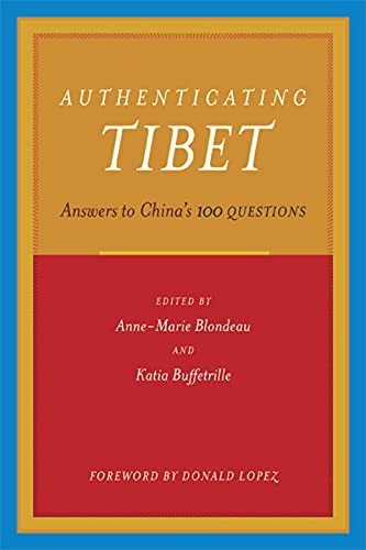 9780520249288: Authenticating Tibet: Answers to China's 100 Questions