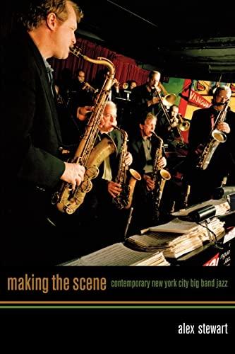 9780520249547: Making the Scene: Contemporary New York City Big Band Jazz