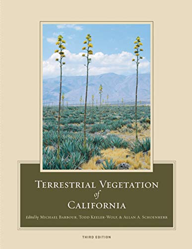 Terrestrial Vegetation of California, 3rd Edition. (ISBN: Barbour, Michael and