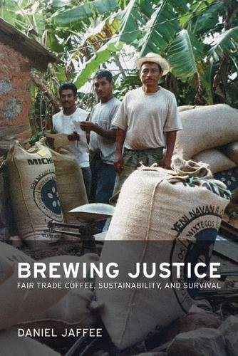9780520249592: Brewing Justice: Fair Trade Coffee, Sustainability, and Survival