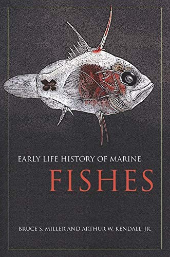 9780520249721: Early Life History of Marine Fishes