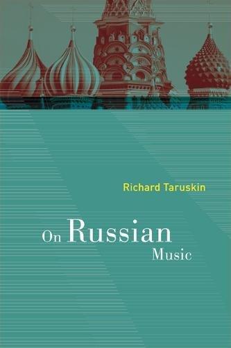 9780520249790: On Russian Music