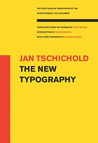 The New Typography (Weimar and Now: German Cultural Criticism): Jan Tschichold