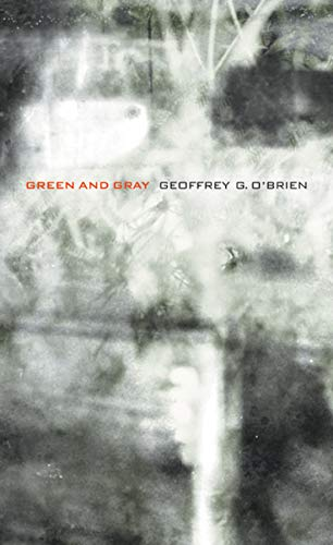 9780520250192: Green and Gray (New California Poetry)