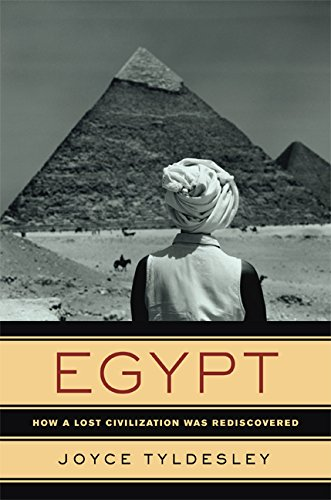 9780520250208: Egypt: How a Lost Civilization Was Rediscovered