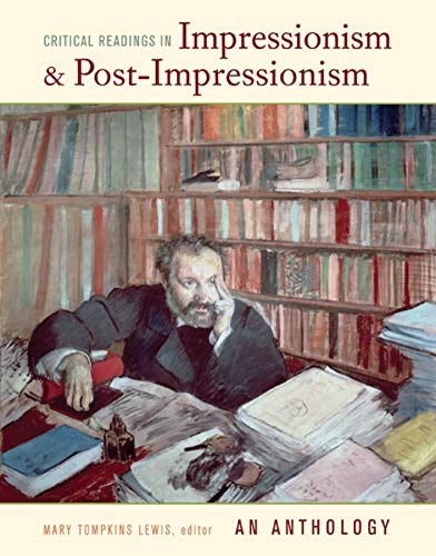 9780520250222: Critical Readings in Impressionism and Post-Impressionism: An Anthology