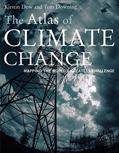 9780520250239: The Atlas of Climate Change: Mapping the World's Greatest Challenge