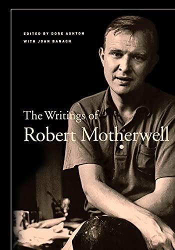 The Writings of Robert Motherwell (Documents of Twentieth-Century Art): Motherwell, Robert