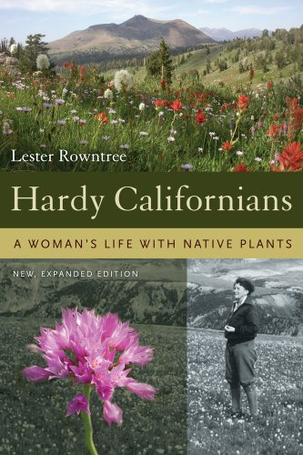 9780520250512: Hardy Californians: A Woman's Life with Native Plants