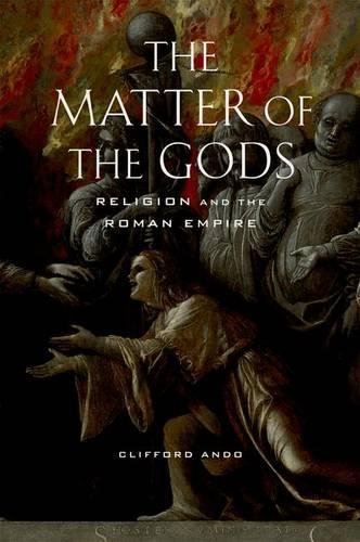 9780520250833: The Matter of the Gods: Religion and the Roman Empire