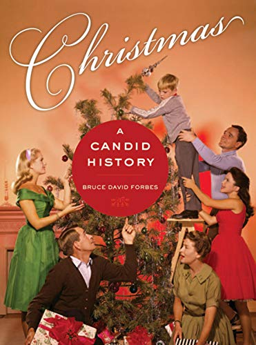 9780520251045: Christmas: A Candid History